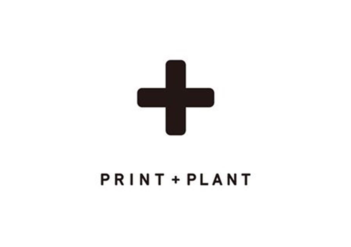 PRINT + PLANT
